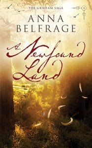 A Newfound Land by Anna Belfrage, cover