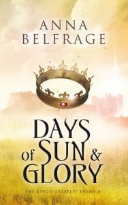 Days of Sun and Glory, Anna Belfrage