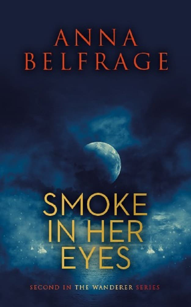 Smoke In Her Eyes, by Anna Belfrage