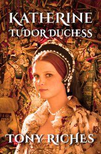 tony Katherine - Tudor Duchess