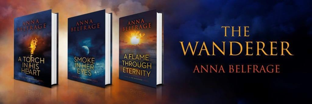 The Wanderer Series, with A Flame Through Eternity, by Anna Belfrage
