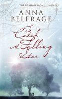 To catch a falling star, by Anna Belfrage, cover